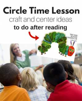 The Very Hungry Caterpillar Activities – Circle Time & Craft Lesson Plan with Free Printables