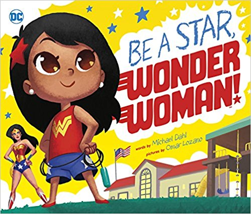 Wonder Woman Books For Little Girls & Boys - No Time For Flash Cards