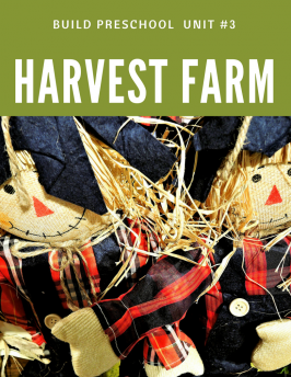 Build Preschool Curriculum #3 Harvest Farm 1 of 2 (1)