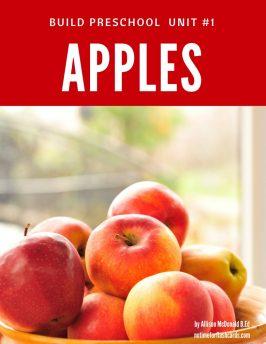 Build Preschool Curriculum unit #1 Apples 1 of 2