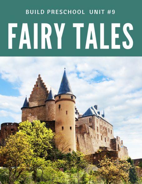 Fairytales 13 Build Preschool Unit #9 (1)