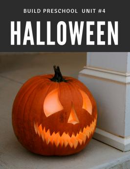 Halloween 12 Build Preschool Unit #4