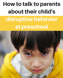 How to Talk to Parents About Their Child's Disruptive Behavior at Preschool