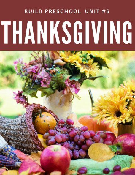 Thanksgiving Build Preschool Curriculum unit #6 Thanksgiving 1 of 2