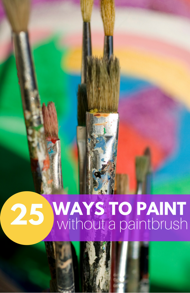 Preschool Painting Ideas 25 Ways To Paint Without A Paintbrush No Time For Flash Cards