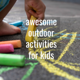Outdoor activities for kids fir the summer