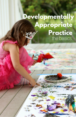 Developmentally Appropriate Practice – 3 basics you need to know.