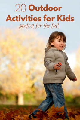 Outdoor Activities For Kids Perfect for the Fall
