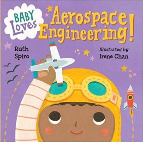 baby loves aerospace engineering STEM GIRLS