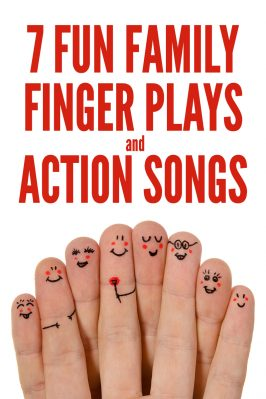 7 Family Themed Finger Plays and Action Songs