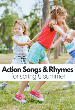21 Action Songs & Rhymes that Celebrate Spring and Summer