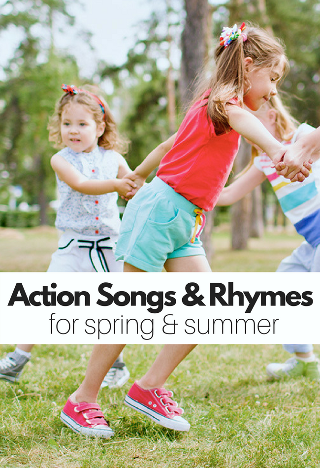 21 Action Songs Rhymes That Celebrate Spring And Summer Nursery