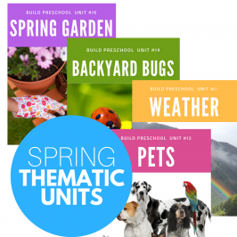 Spring Thematic Units For Preschool – Download Here!