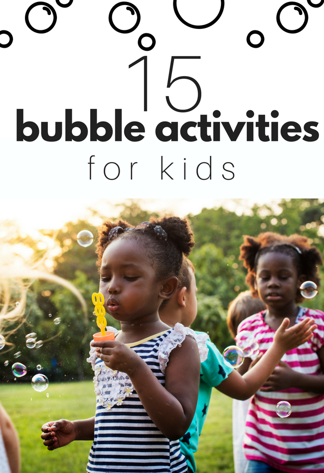 15 great bubble activities for kids