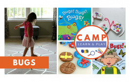 Camp Learn & Play – BUG WEEK!