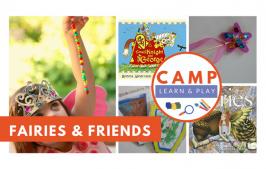 Camp Learn & Play – Fairies and Friends Week