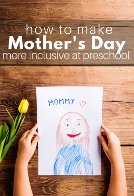 How To Make Mother's Day More Inclusive At Preschool