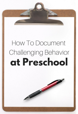 How To Document Challenging Behavior at Preschool