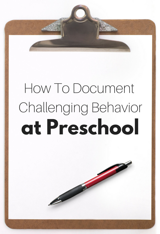 How To Document Challenging Behavior at Preschool - No ...