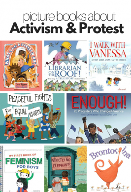Picture Books About Activism, Protest, and Standing Up for Others