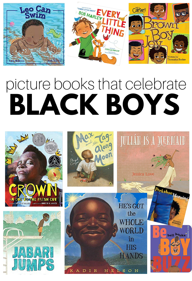 Picture Books That Celebrate Black Boys - No Time For Flash Cards