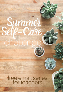 Self-Care Challenge for Teachers ( free email course)